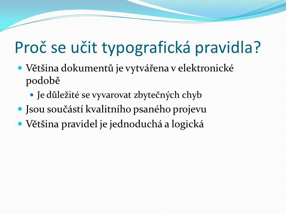 Proč se učit typografická pravidla