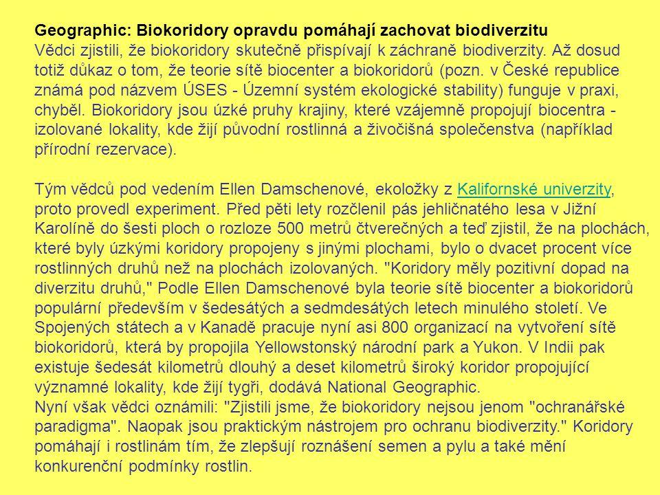 Geographic: Biokoridory opravdu pomáhají zachovat biodiverzitu