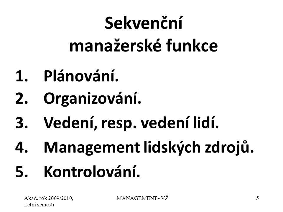 Sekvenční manažerské funkce