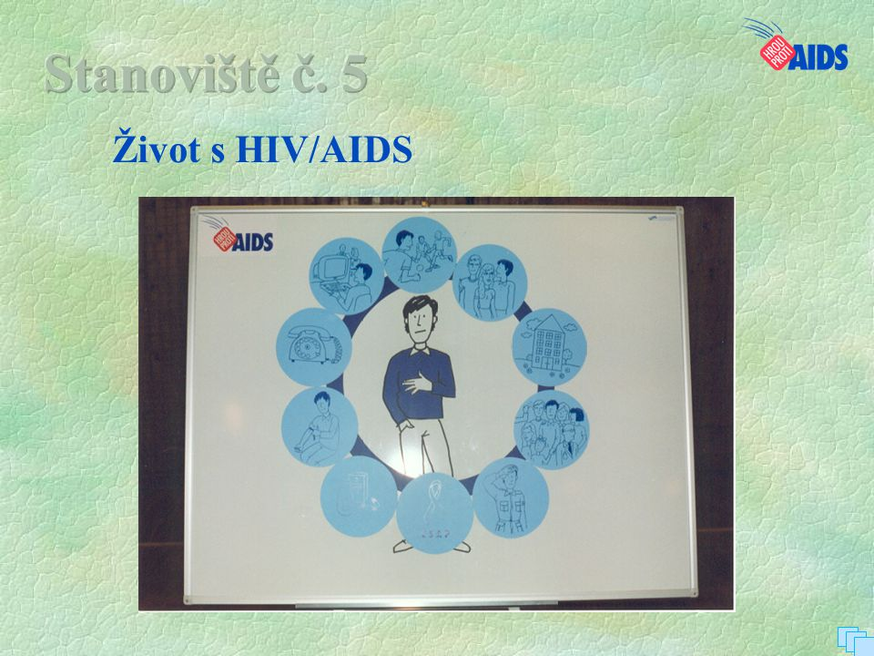 Stanoviště č. 5 Život s HIV/AIDS