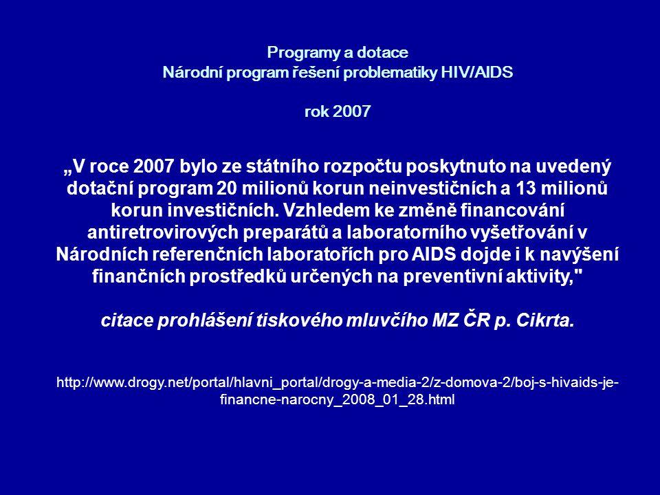 citace prohlášení tiskového mluvčího MZ ČR p. Cikrta.
