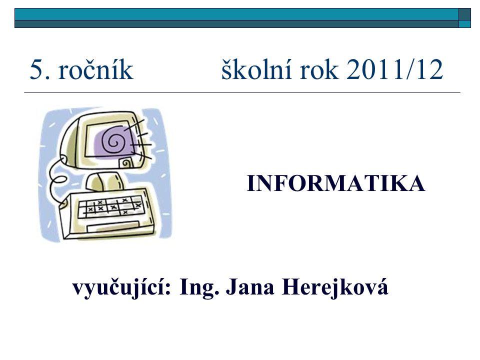 vyučující: Ing. Jana Herejková