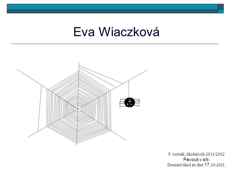 5. ročník, školní rok 2011/2012 Pavouk v síti.