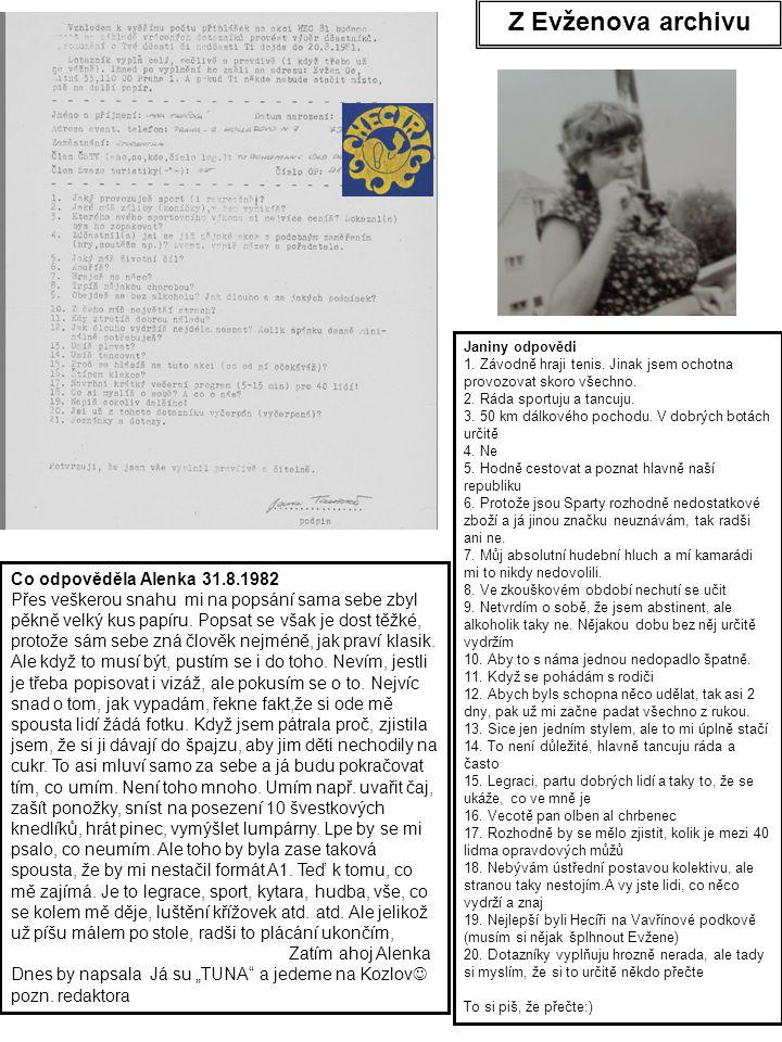 Z Evženova archivu Co odpověděla Alenka 31.8.1982