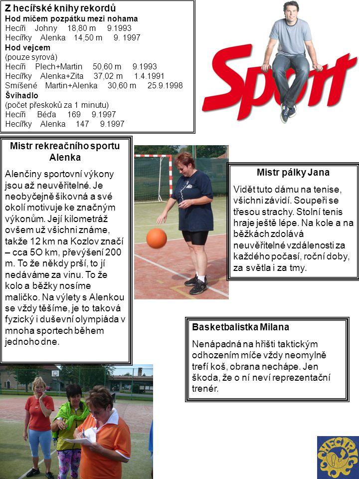 Mistr rekreačního sportu Alenka