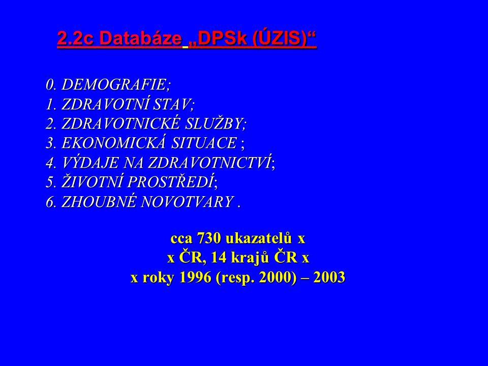 """2.2c Databáze """"DPSk (ÚZIS)"""