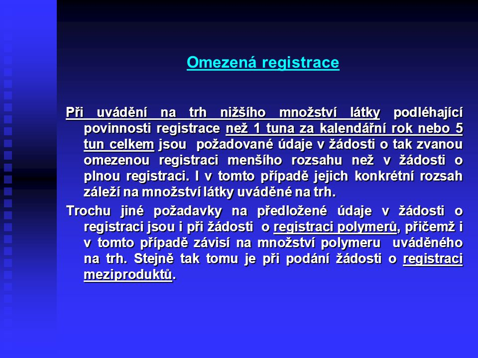 Omezená registrace