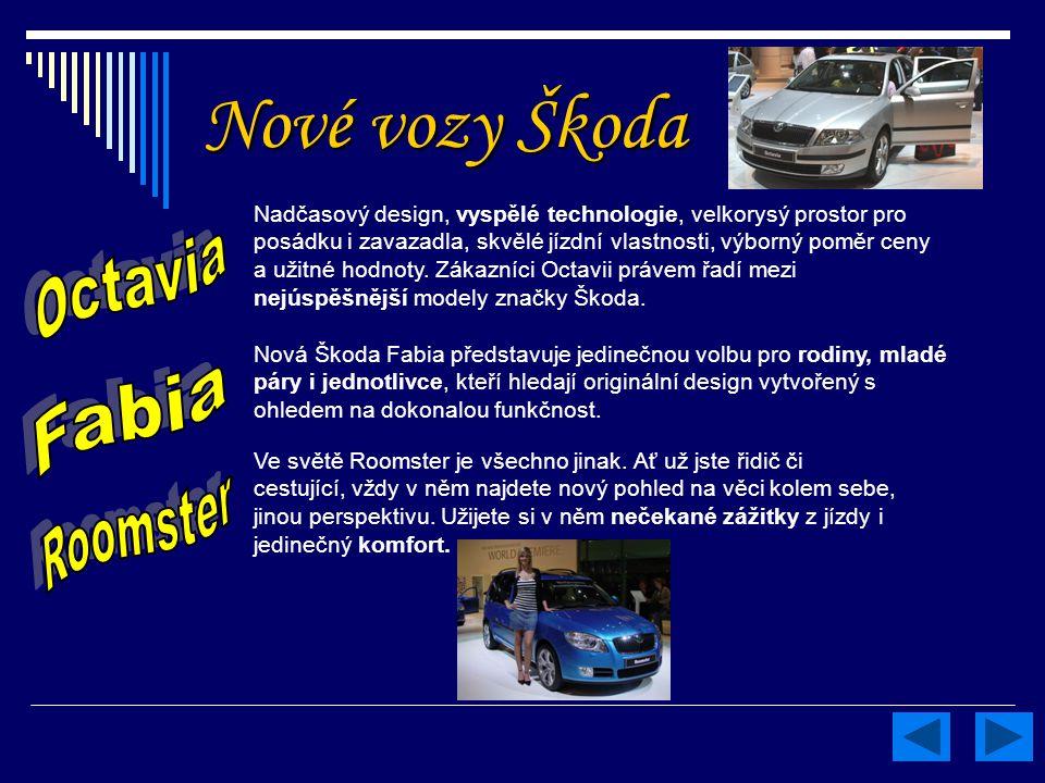 Nové vozy Škoda Octavia Fabia Roomster
