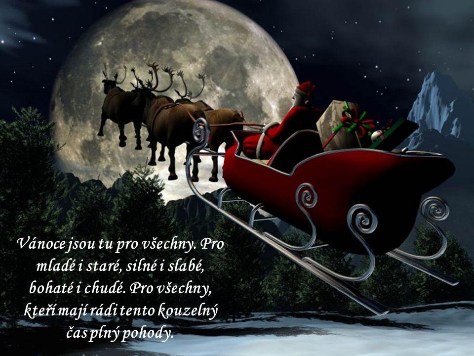 Vánoce jsou tu pro všechny