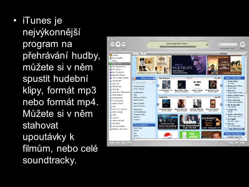 iTunes je nejvýkonnější program na přehrávání hudby, můžete si v něm spustit hudební klipy, formát mp3 nebo formát mp4.