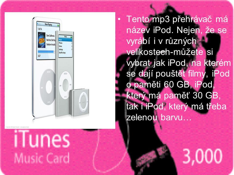 Tento mp3 přehrávač má název iPod