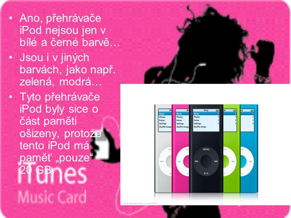 Ano, přehrávače iPod nejsou jen v bílé a černé barvě…