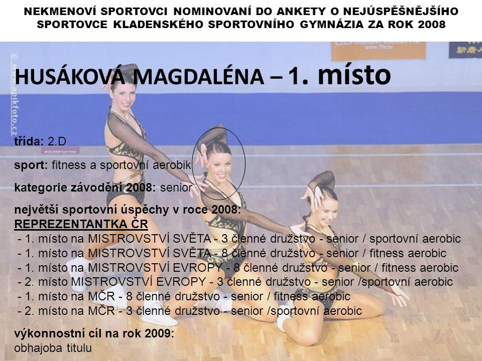 HUSÁKOVÁ MAGDALÉNA – 1. místo
