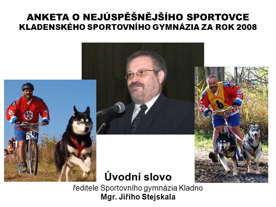 ředitele Sportovního gymnázia Kladno