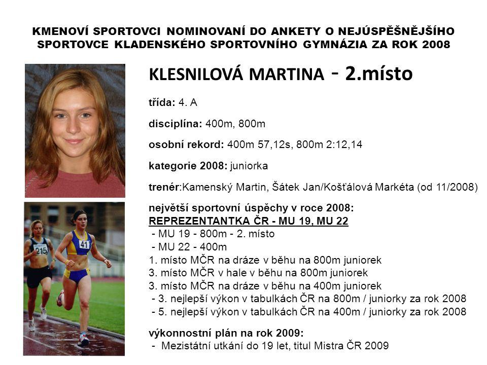 KLESNILOVÁ MARTINA - 2.místo