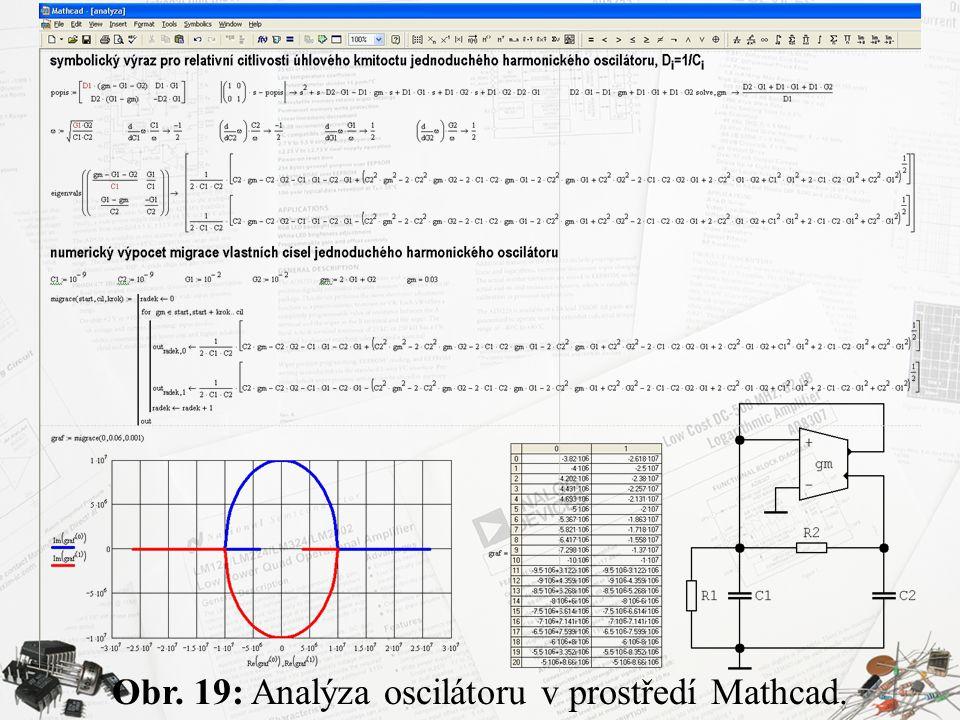 Obr. 19: Analýza oscilátoru v prostředí Mathcad.