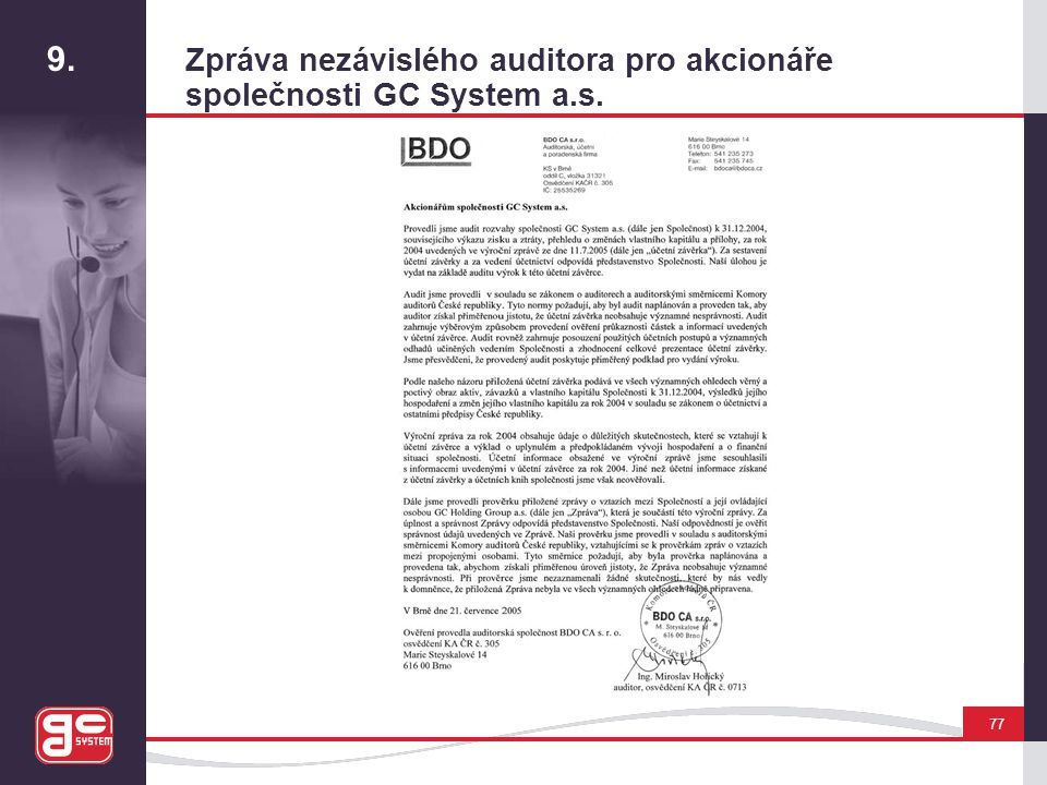 9. Zpráva nezávislého auditora pro akcionáře
