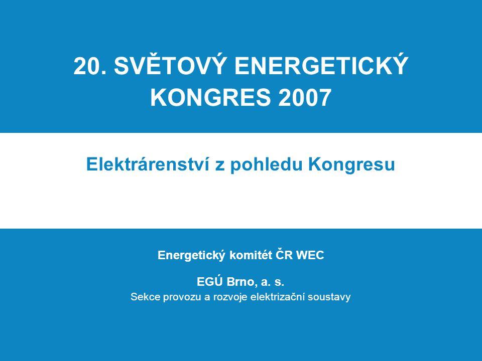 20. SVĚTOVÝ ENERGETICKÝ KONGRES 2007