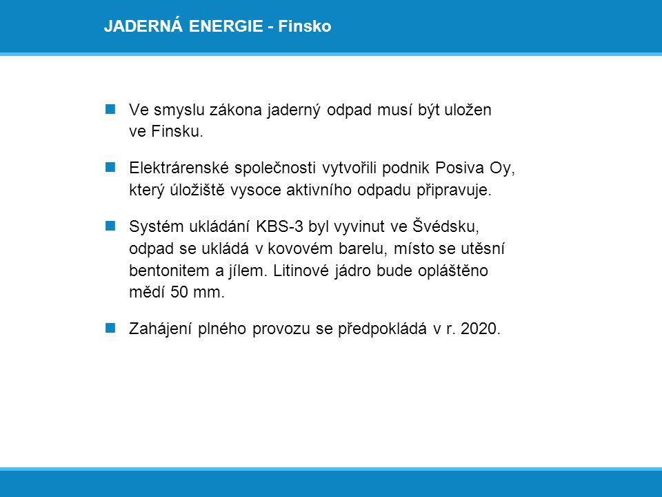 JADERNÁ ENERGIE - Finsko
