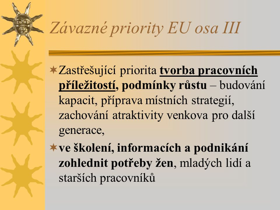 Závazné priority EU osa III