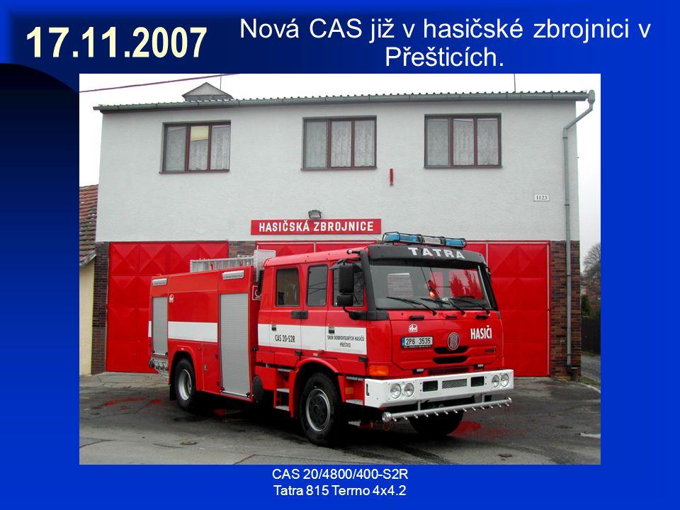 17.11.2007 Nová CAS již v hasičské zbrojnici v Přešticích.