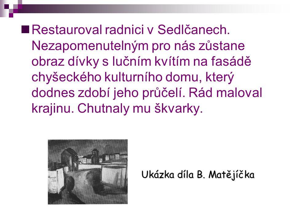 Restauroval radnici v Sedlčanech