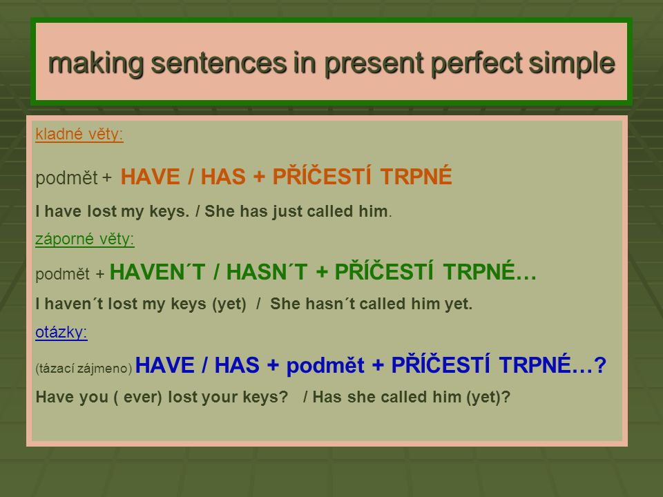 making sentences in present perfect simple
