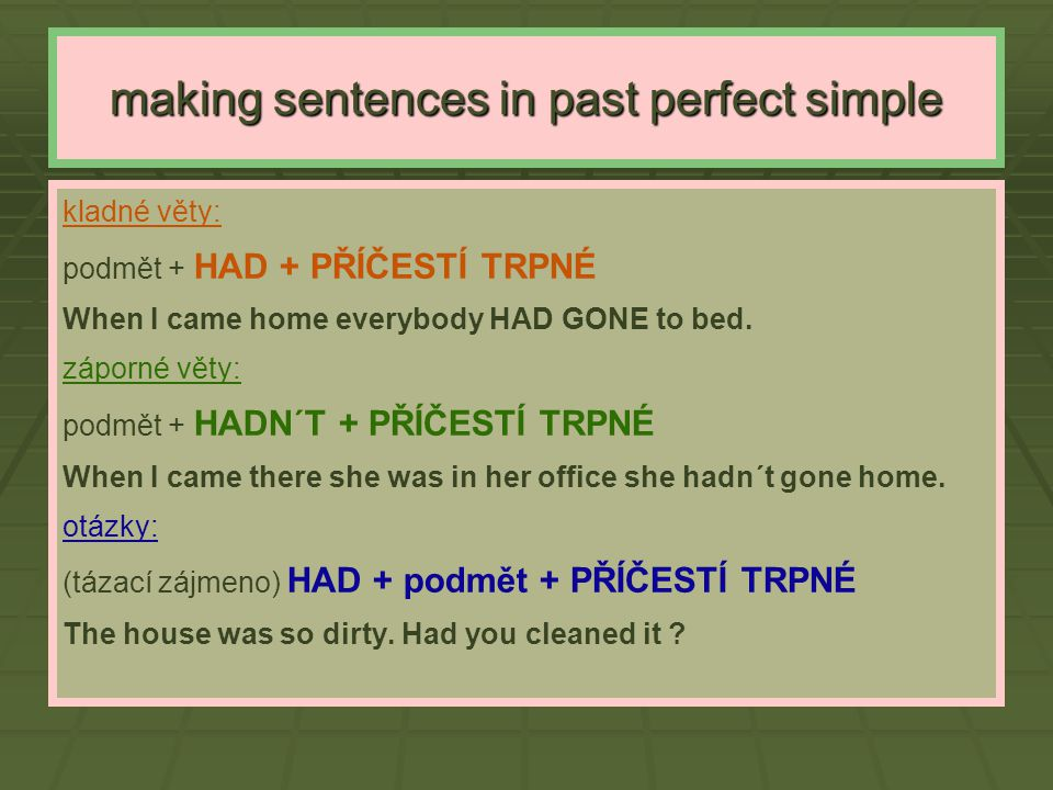 making sentences in past perfect simple