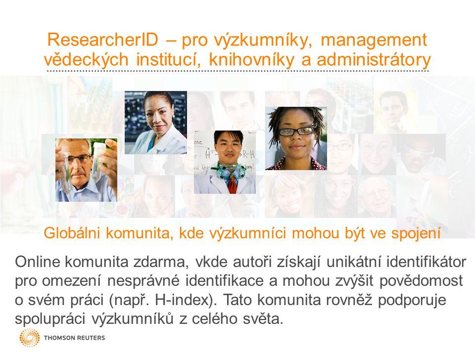 Globálni komunita, kde výzkumníci mohou být ve spojení