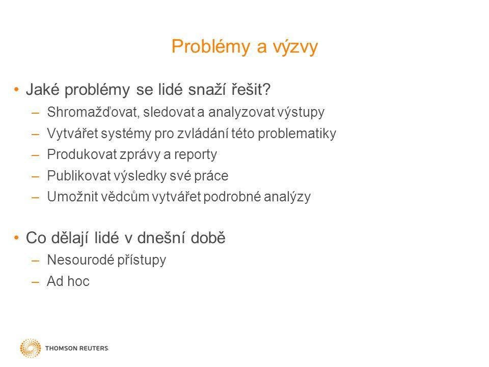 Problémy a výzvy Jaké problémy se lidé snaží řešit