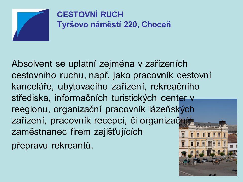 CESTOVNÍ RUCH Tyršovo náměstí 220, Choceň