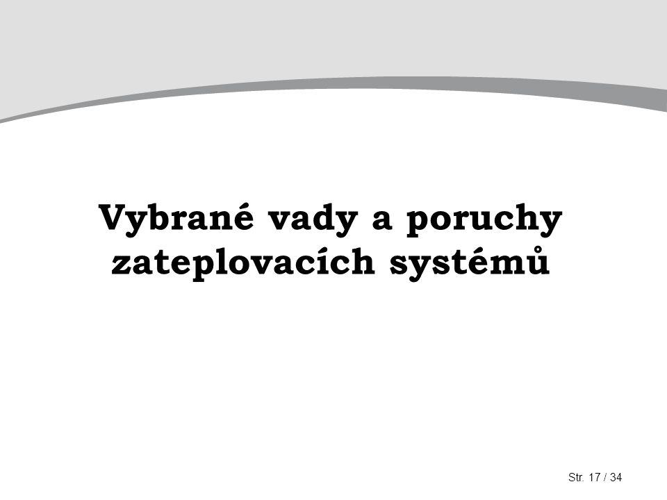 Vybrané vady a poruchy zateplovacích systémů