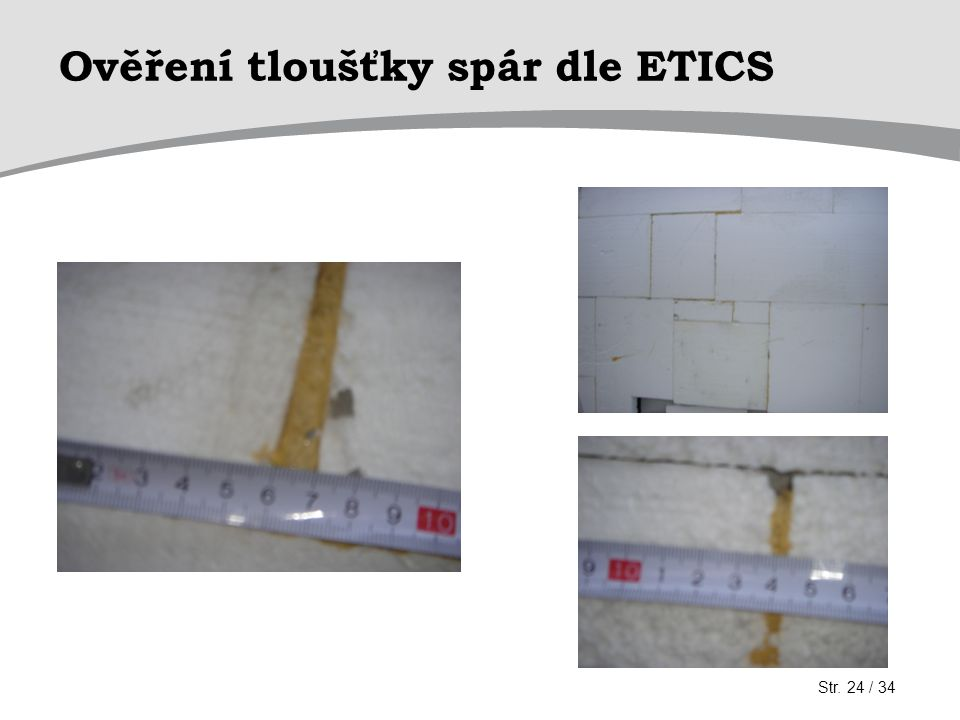 Ověření tloušťky spár dle ETICS