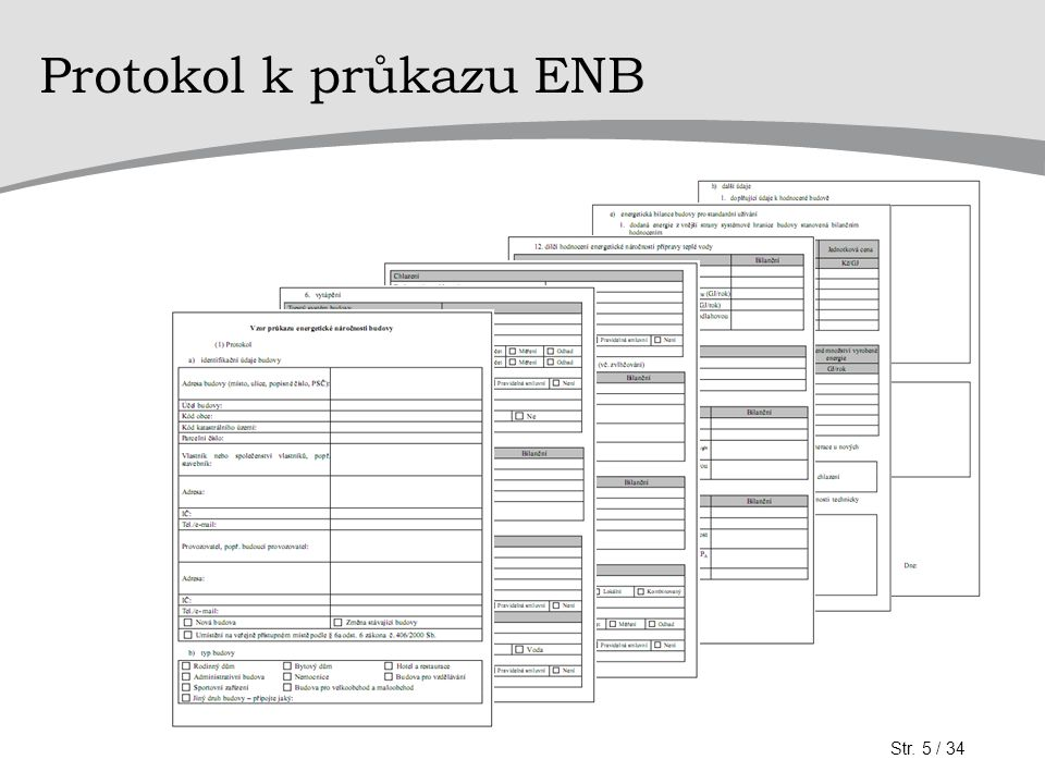 Protokol k průkazu ENB Str. 5 / 34