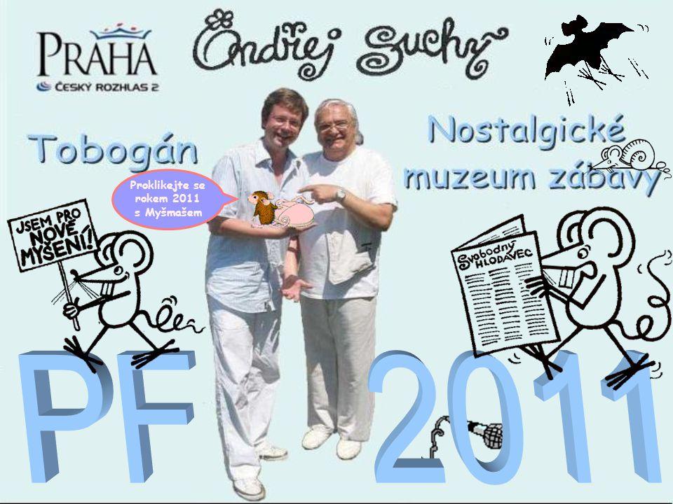Proklikejte se rokem 2011 s Myšmašem PF 2011