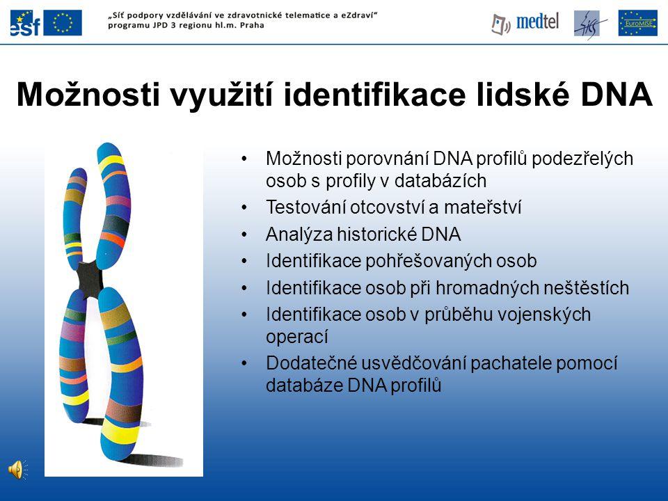 Možnosti využití identifikace lidské DNA