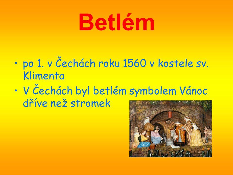 Betlém po 1. v Čechách roku 1560 v kostele sv. Klimenta