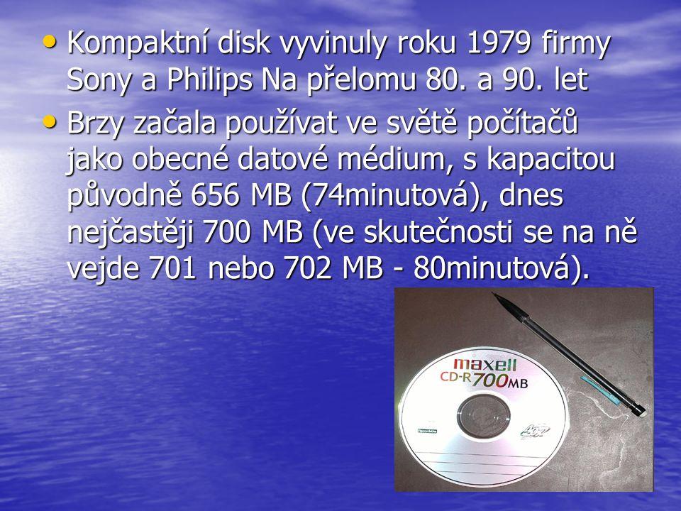 Kompaktní disk vyvinuly roku 1979 firmy Sony a Philips Na přelomu 80