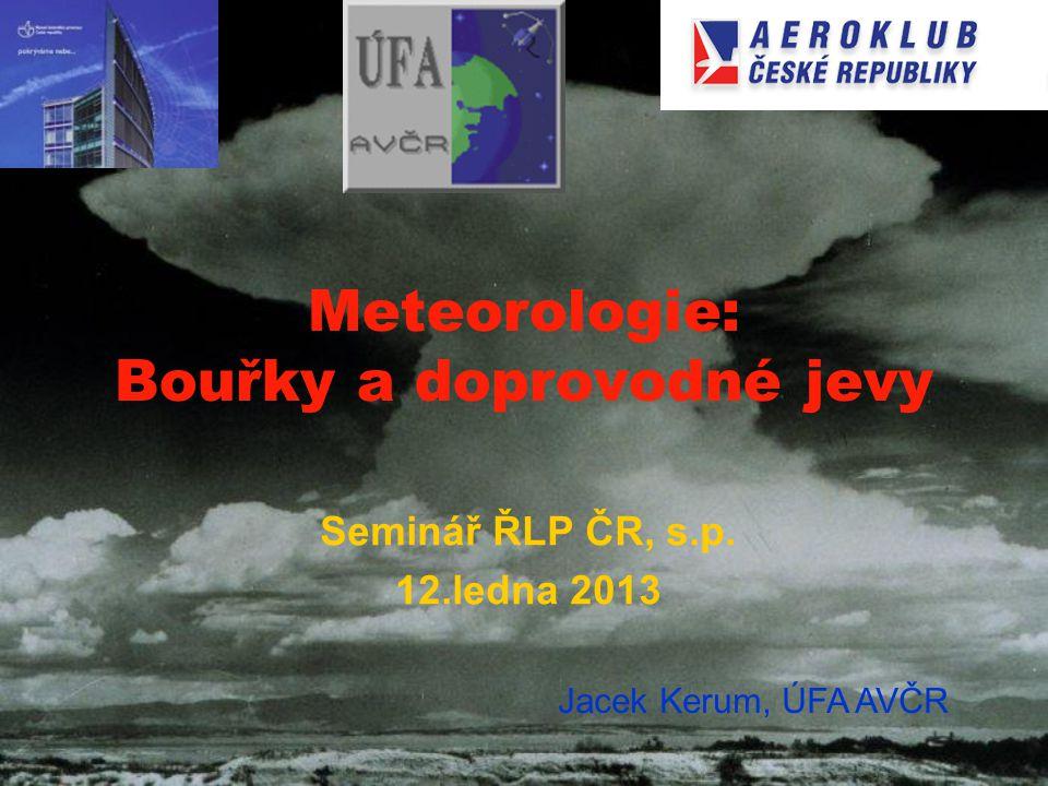 Meteorologie: Bouřky a doprovodné jevy