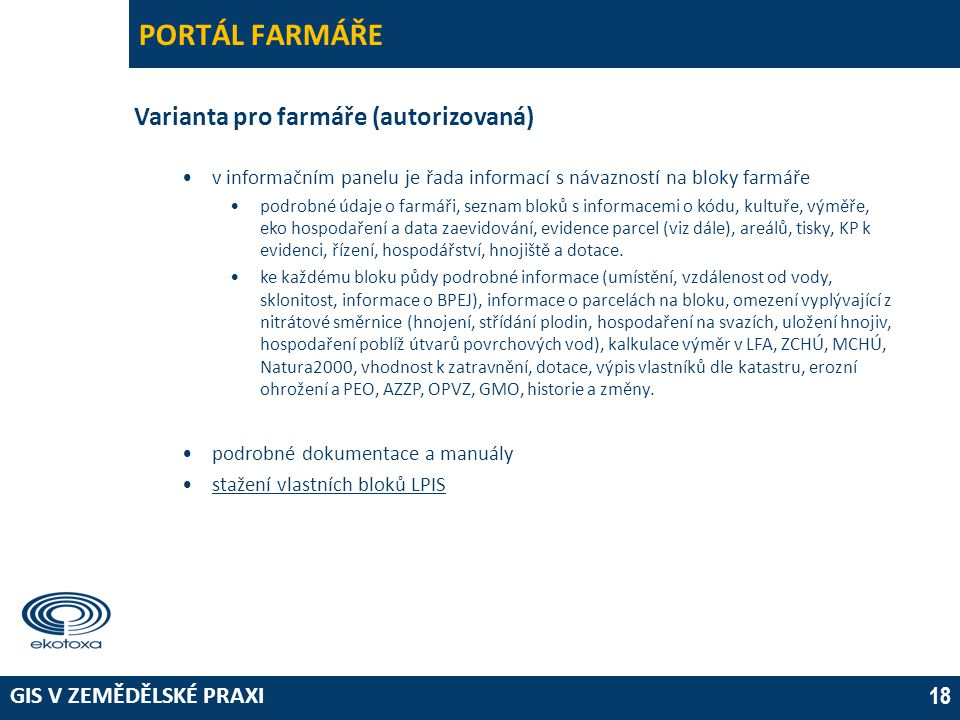 PORTÁL FARMÁŘE Varianta pro farmáře (autorizovaná)