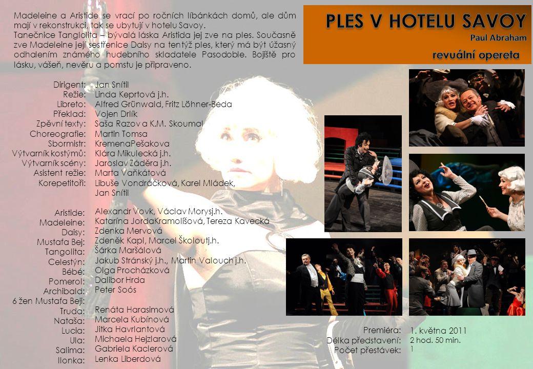 PLES V HOTELU SAVOY revuální opereta Paul Abraham