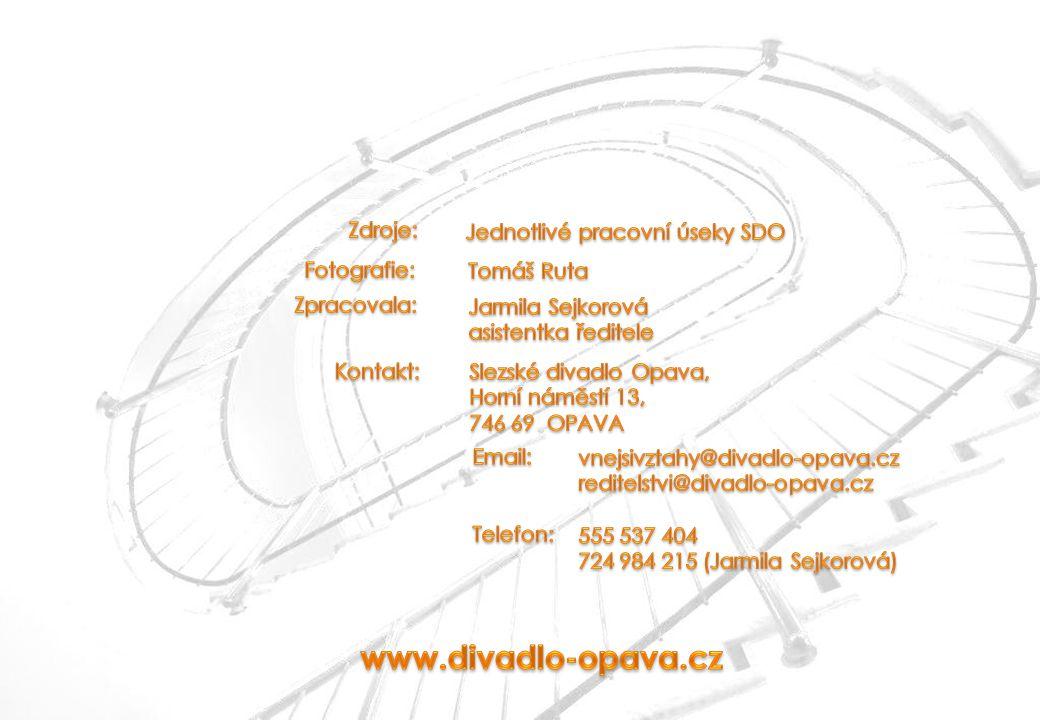 www.divadlo-opava.cz Zdroje: Jednotlivé pracovní úseky SDO Fotografie: