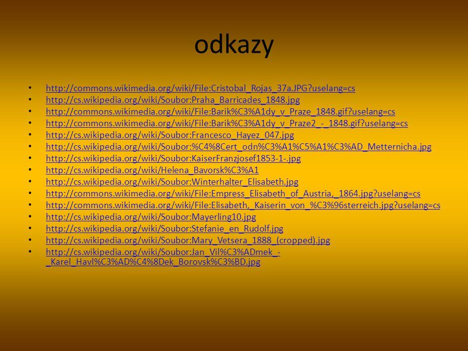 odkazy http://commons.wikimedia.org/wiki/File:Cristobal_Rojas_37a.JPG?uselang=cs. http://cs.wikipedia.org/wiki/Soubor:Praha_Barricades_1848.jpg.