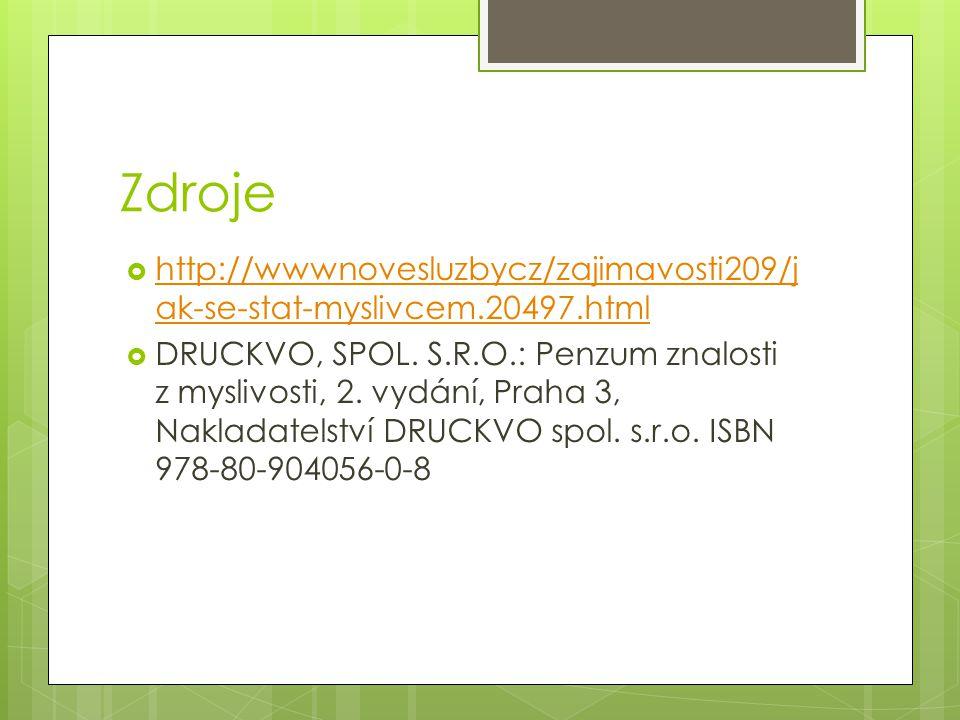 Zdroje http://wwwnovesluzbycz/zajimavosti209/jak-se-stat-myslivcem.20497.html.