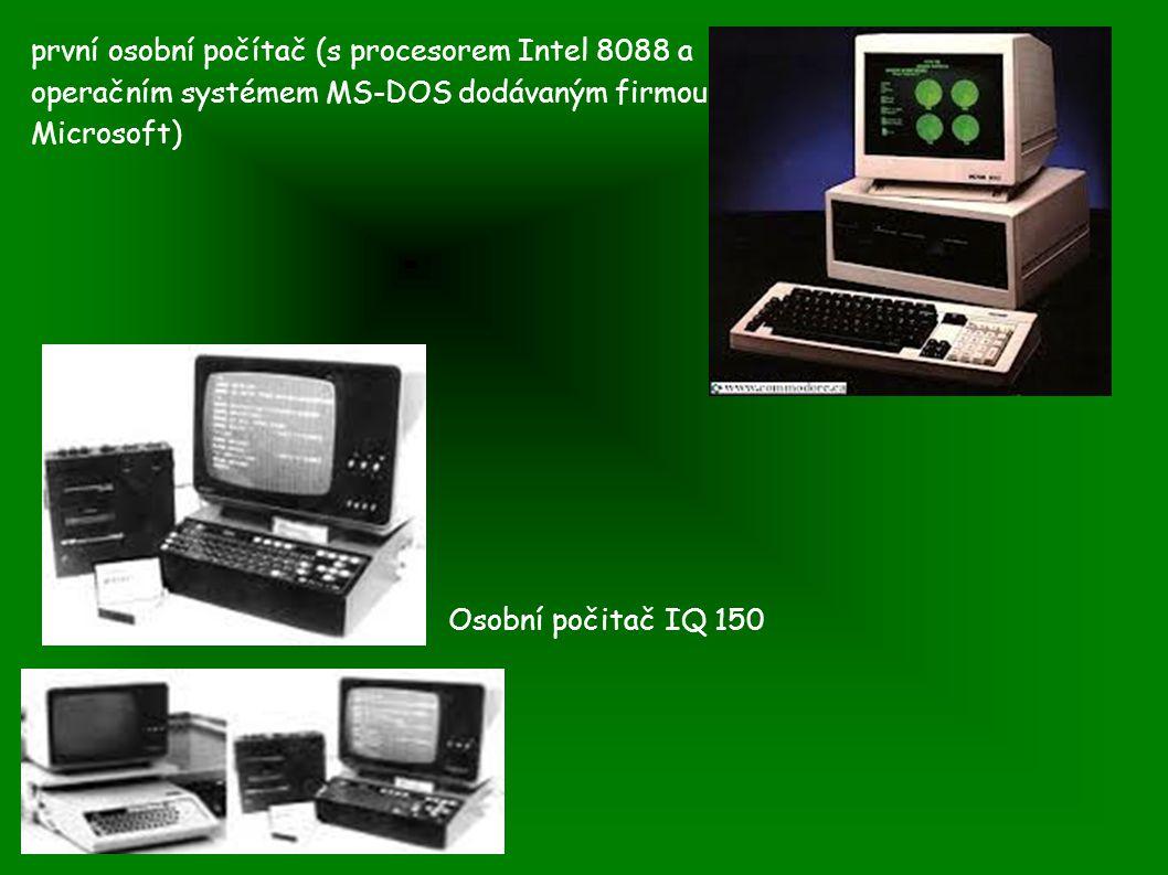 první osobní počítač (s procesorem Intel 8088 a operačním systémem MS-DOS dodávaným firmou Microsoft)