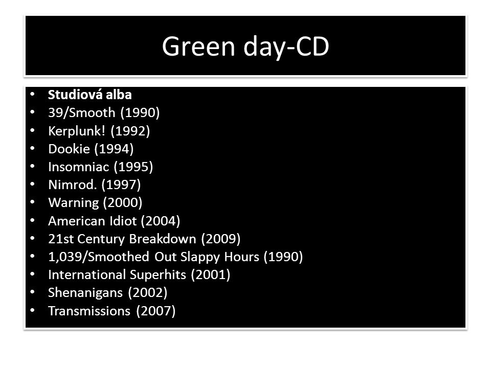 Green day-CD Studiová alba 39/Smooth (1990) Kerplunk! (1992)