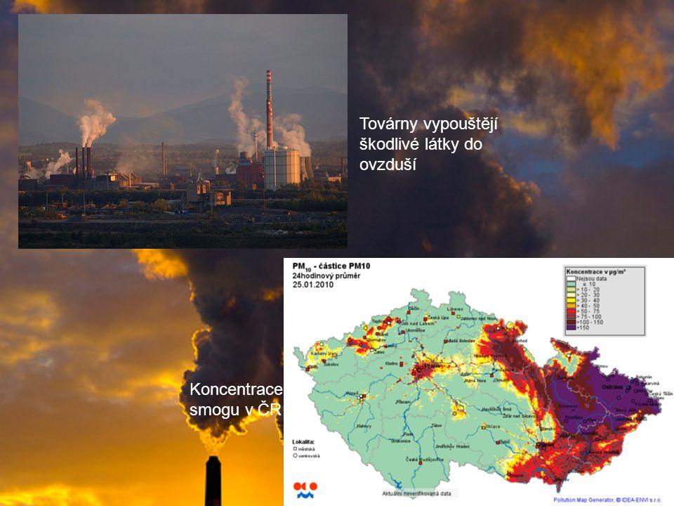 Továrny vypouštějí škodlivé látky do ovzduší