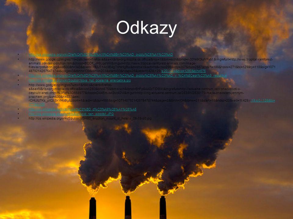 Odkazy http://cs.wikipedia.org/wiki/Zne%C4%8Di%C5%A1t%C4%9Bn%C3%AD_ovzdu%C5%A1%C3%AD.