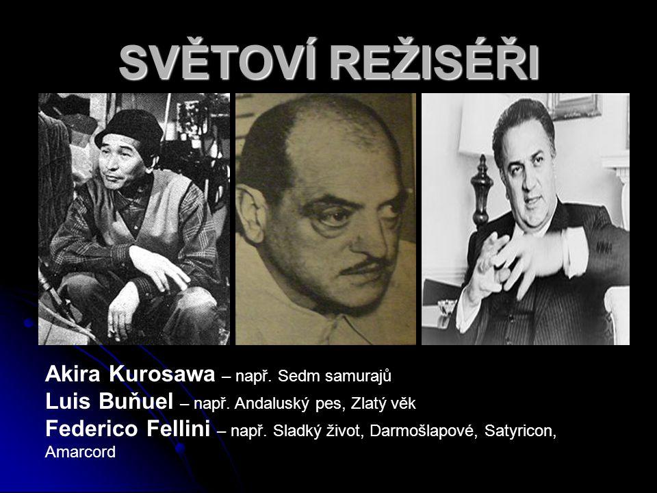 SVĚTOVÍ REŽISÉŘI Akira Kurosawa – např. Sedm samurajů