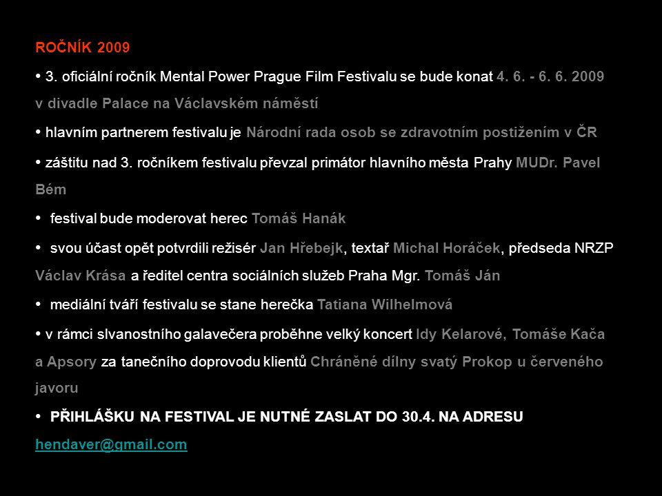 • festival bude moderovat herec Tomáš Hanák